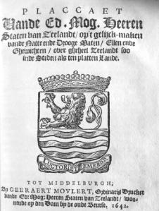 Plakkaat op het gelijkmaken van de maten en gewichten in Zeeland 1624